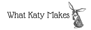 What Katy Makes